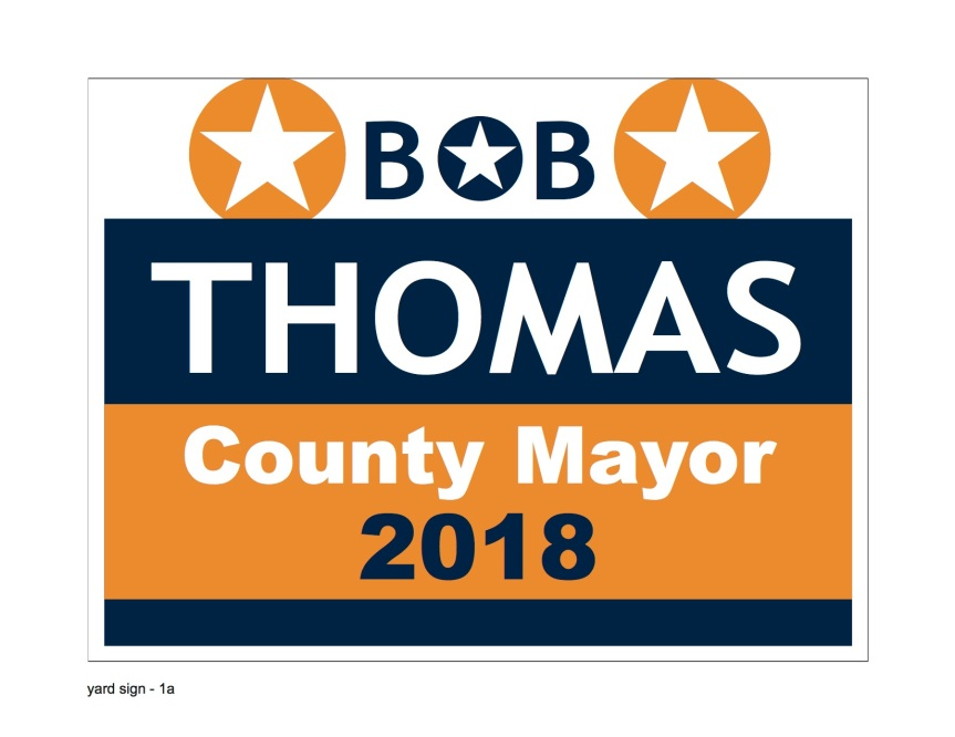 Welcome Bob Thomas for County Mayor 2018