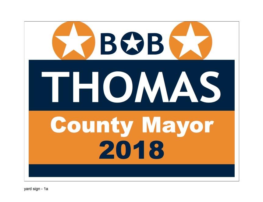 Welcome Bob Thomas for County Mayor2018